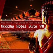 Buddha Hotel Suite, Vol. 7 - Finest Chillout Lounge Grooves (Mixed By Mazelo Nostra) by Various Artists