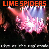 Live at the Esplanade di The Lime Spiders