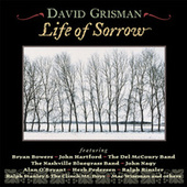 Life Of Sorrow de David Grisman