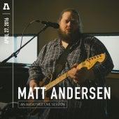 Matt Andersen on Audiotree Live by Matt Andersen