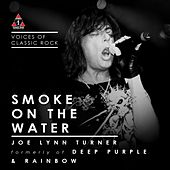 Smoke On The Water by Joe Lynn Turner