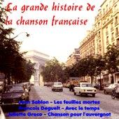 La grande histoire de la chanson française de Various Artists