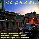Noches de rumba habana by Various Artists