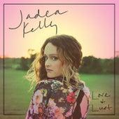 Love & Lust von Jadea Kelly
