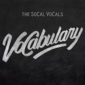 VoCabulary by The SoCal VoCals