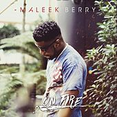 On Fire by Maleek Berry