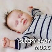 Sleepy Baby Music by Baby Sleep Sleep
