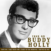 Rave On By Buddy Holly van Buddy Holly