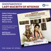 Shostakovich: Lady Macbeth of Mtsensk de Mstislav Rostropovich