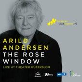 The Rose Window (Live at Theater Gütersloh) de Arild Andersen
