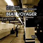Beat Voyager (20 Deep Underground Grooves), Vol. 4 by Various Artists