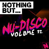 Nothing But... Nu-Disco, Vol. 12 - EP de Various Artists