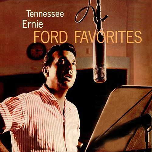 Favorites by Tennessee Ernie Ford