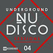 Underground Nu-Disco Sessions, Vol. 4 - EP de Various Artists