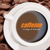 Trilogi of Caffeine de Caffeine