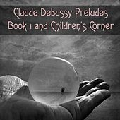 Claude Debussy Preludes Book 1 and Children's Corner de Pascal Rogé