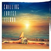 Chilling Sunset Island by Various Artists