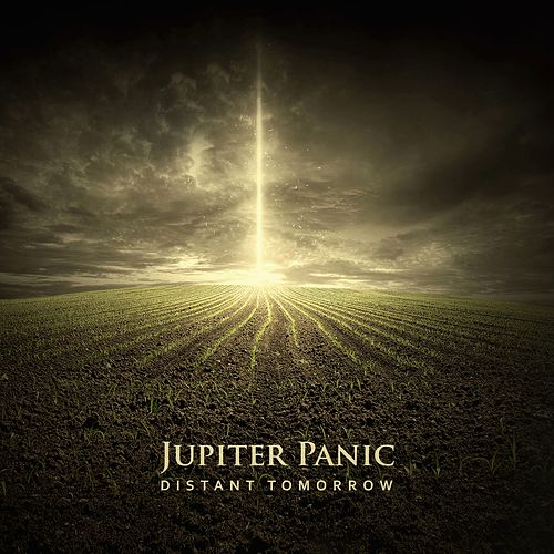 Distant Tomorrow by Jupiter Panic