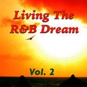 Living The R&B Dream, Vol. 2 de Various Artists