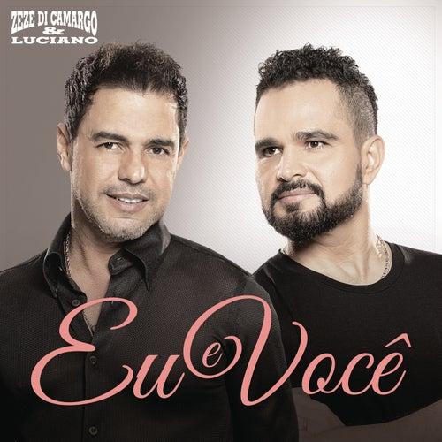 Eu e Você de Zezé Di Camargo & Luciano