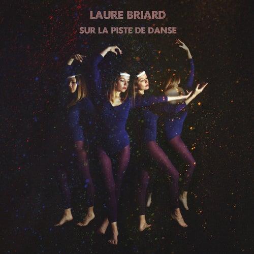 Sur la piste de danse by Laure Briard