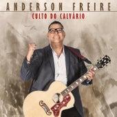 Culto do Calvário de Anderson Freire