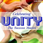 Celebrating Unity - The Success Mantra by Various Artists