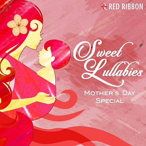 Sweet Lullabies - Mother's Day Special by Lalitya Munshaw