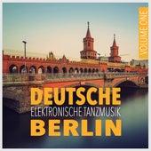 Deutsche Elektronische Tanzmusik Berlin, Vol. 1 de Various Artists