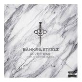 Love & War by Banks & Steelz
