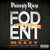 Philthy Rich Presents Fod Ent (Mixed by DJ Racks) von Various Artists