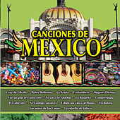 Canciones de Mexico Vol. Ii by Various Artists