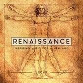Renaissance by Lucas