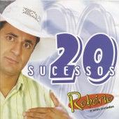 20 Sucessos by Robério e Seus Teclados