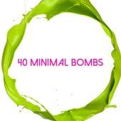 40 Minimal Bombs von Various Artists