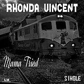 Mama Tried by Rhonda Vincent