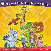 This Little Light of Mine by Various Artists