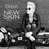 New Skin by Bree