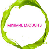 Minimal Enough, Vol. 3 de Various Artists