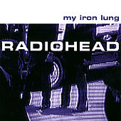 My Iron Lung de Radiohead