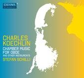 Koechlin: Chamber Music for Oboe & Other Instruments by Stefan Schilli