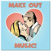 Make Out Music by Various Artists