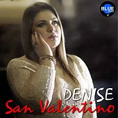 San Valentino by DENISE