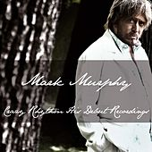 Mark Murphy: Crazy Rhythm His Debut Recordings de Mark Murphy