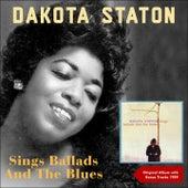 sings Ballads And The Blues (Original Album plus Bonus Tracks - 1959) by Dakota Staton