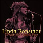 Where the Catfish Play (Live) de Linda Ronstadt