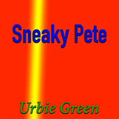 Sneaky Pete di Urbie Green