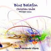 Blue Balafon for soprano saxophone and electronics by David Hernando Vitores
