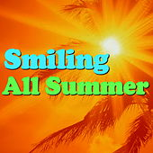 Smiling All Summer by Various Artists