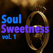 Soul Sweetness, vol. 1 de Various Artists
